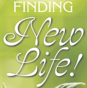 Tract image: Finding New Life